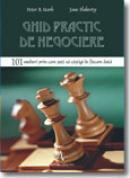 Ghid practic de negociere - Peter B. Stark, Jane Flaherty