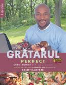 Gratarul perfect - Chris Knight, Taylor J. Smith
