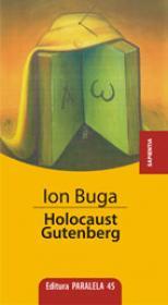 HOLOCAUST GUTENBERG - BUGA, Ion