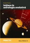 INITIERE IN ASTROLOGIA EVOLUTIVA. CALEA SUFLETULUI DE-A LUNGUL HARTII NATALE - PRATESI, Aniela