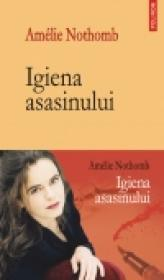 Igiena asasinului - Amelie Nothomb