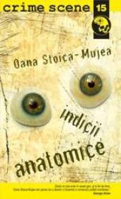 Indicii anatomice (crime scene 15) - Oana Stoica Mujea