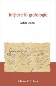 Initiere in grafologie - Dianu Mihai