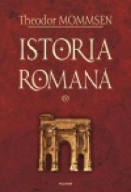 Istoria romana, vol. IV - Theodor Mommsen