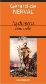 LES CHIMERES / HIMERELE - NERVAL, Gerard de