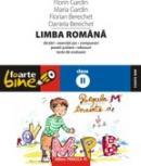 LIMBA ROMANA. CLASA A II-A - GARDIN, Maria ; GARDIN, Florin ; BERECHET, Daniela ; BERECHET, Florian