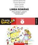 LIMBA ROMANA. CLASA I - GARDIN, Maria ; GARDIN, Florin ; BERECHET, Daniela ; BERECHET, Florian