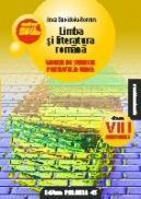 LIMBA SI LITERATURA ROMANA. MODELE DE SUBIECTE PENTRU TEZA UNICA. CLASA A VIII-A. SEMESTRUL I. CONFORM M.Ed.C.T 2008-2009 - DAVIDOIU-ROMAN, ANCA