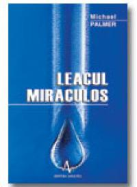 Leacul miraculos - Michael Palmer