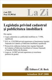 Legislatia privind cadastrul si publicitatea imobiliara (actualizat la 20.07.2008). Cod 323 - Paul Stewart, Chriss Riddell
