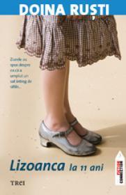 Lizoanca: la 11 ani - Doina Rusti
