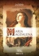 MARIA MAGDALENA. Ghid esential - BELLEVIE, Lesa