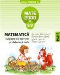 MATEMATICA. CULEGERE DE EXERCITII, PROBLEME SI TESTE. CLASA A II-A. ANUL SCOLAR 2008-2009 - BERECHET, Daniela ; GARDIN, Florin ; GARDIN, Maria ; BERECHET, Florian