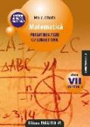 MATEMATICA. PREGATIREA TEZEI CU SUBIECT UNIC. CLASA A VII-A. SEMESTRUL I. CONFORM M.Ed.C.T 2008-2009 - ZAHARIA, Maria