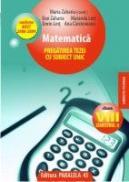MATEMATICA. PREGATIREA TEZEI CU SUBIECT UNIC. CLASA A VIII-A, SEMESTRUL II. CONFORM M.Ed.C.T 2008-2009 - ZAHARIA, Maria