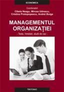 Managementul organizatiei. Teste, intrebari, studii de caz - Cibela Neagu Mircea Udrescu Cristina Protopopescu Andrei Buiga