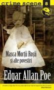 Masca mortii rosii (crime scene 8) - Edgar Allan Poe