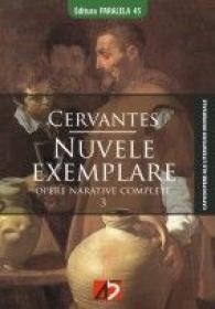 NUVELE EXEMPLARE - CERVANTES, Miguel de