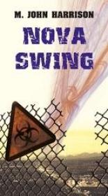 Nova Swing - M John Harrison