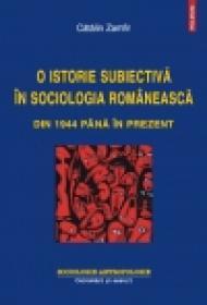 O istorie subiectiva in sociologia romaneasca din 1944 pana in prezent - Catalin Zamfir
