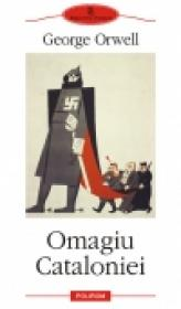 Omagiu Cataloniei - George Orwell