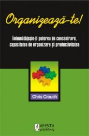 Organizeaza-te ! - Chris Crouch