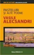 PASTELURI SI ALTE POEME - ALECSANDRI, Vasile