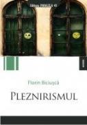 PLEZNIRISMUL - BICIUSCA, Florin
