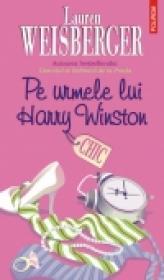 Pe urmele lui Harry Winston - Lauren Weisberger