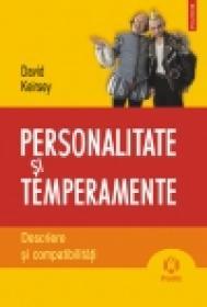 Personalitate si temperamente. Descriere si compatibilitati - David Keirsey