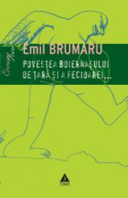 Povestea boernasului de tara si a fecioarei... (Poezie erotica) - Emil Brumaru