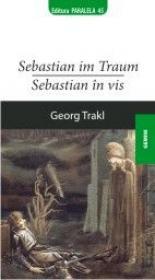 SEBASTIAN IN TRAUM / SEBASTIAN IN VIS - TRAKL, Georg