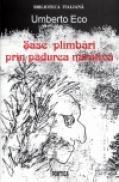 Sase plimbari prin padurea narativa - Umberto Eco
