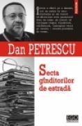 Secta ginditorilor de estrada - Dan Petrescu