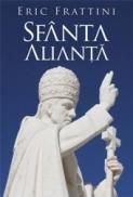 Sfanta Alianta (editie noua) - Eric Frattini