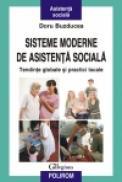 Sisteme moderne de asistenta sociala. Tendinte globale si practici locale - Doru Buzducea