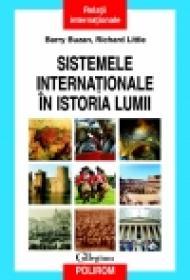 Sistemele internationale in istoria lumii - Richard Little, Barry Buzan