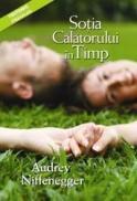 Sotia calatorului in timp (editie paperback) - Audrey Niffenegger
