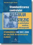 Standardizarea controlului riscului anestezic - Niculae Eugen Sitcai