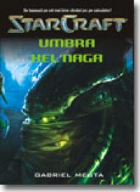 Star craft 2 - Umbra xel'naga - Gabriel Mesta