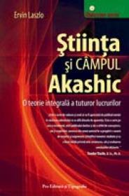 Stiinta si Campul Akashic - Ervin Laszlo