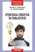 Strategia creativa in publicitate - Bonnie L. Drewniany, A. Jerome Jewler