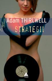 Strategii - Adam Thirlwell