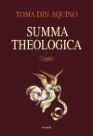 Summa theologica. Volumul I - Toma din Aquino