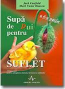 Supa de pui pentru suflet - A 4-a portie - J. Canfield, M. V. Hansen