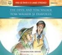 THE DEVIL AND TOM WALKER / TOM WALKER SI DIAVOLUL - WASHINGTON, Irving