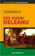 TIGANIADA - BUDAI-DELEANU, Ion