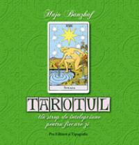 Tarotul - Un strop de intelepciune in fiecare zi - Hajo Banzhaf