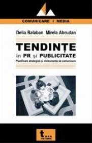 Tendinte in Pr si Publicitate - Delia Balaban Mirela Abrudan