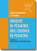 Urgente in pediatrie. Boli cronice in pediatrie - Conferinata nat... - Adrian Georgescu, Eugen Pascal Ciofu
